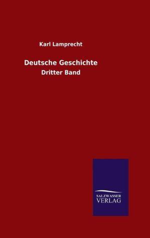 9783846082768 - Karl Lamprecht: Deutsche Geschichte - كتاب