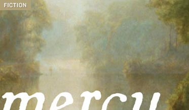 Early American life was  A Mercy