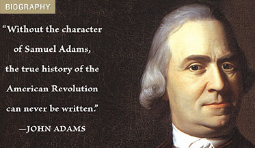 biography of samuel adams essay Report on samuel adams essays: over 180,000 report on samuel adams essays, report on samuel adams term papers, report on samuel adams research paper, book reports 184 990 essays, term and.