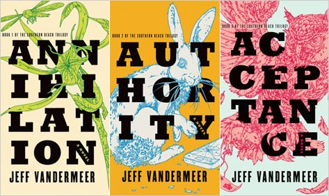 The Southern Reach Trilogy Books 01 02 03 - jeff vandermeer