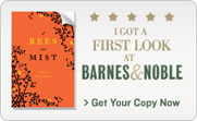 Of Bees and Mist: I Got a First Look at Barnes &amp; Noble. Get Your Copy Now