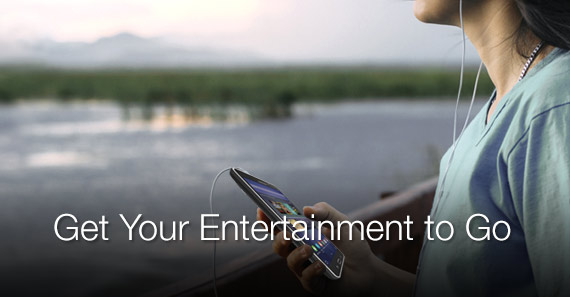 Get Your Entertainment to Go