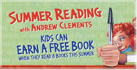 Summer Reading with Andrew Clements - Kids can earn a free book when they read 8 books this summer