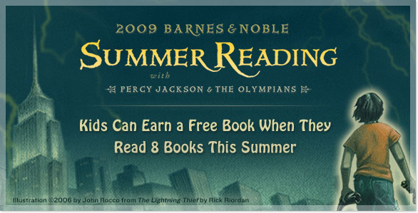 2009 Barnes & Noble Summer Reading with Percy Jackson & The Olympians - Kids Can Earn a Free Book When They Read 8 Books This Summer