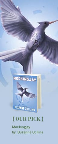 OUR PICK: Mockingjay by Suzanne Collins