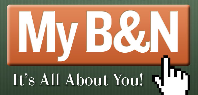 My B&N: It's All About You!