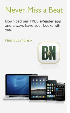 Never Miss a Beat: Download our FREE eReader app and always have  your books with you. Find out more.