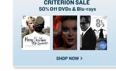 Criterion Sale - 50% off DVDs & Blu-rays - Shop Now >