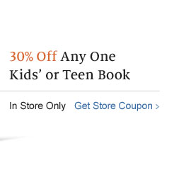 30% Off Any One Kids' or Teen Book. In Store Only - Get Store Coupon