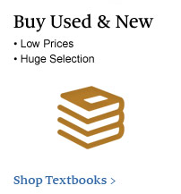 Buy Used &amp; New - Low Prices; Huge Selection. Shop Textbooks &gt;